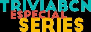 TriviaBCN Especial Series